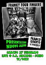 Franky Four Fingers Live